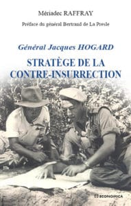Mériadec Raffray, Général Jacques Hogard, Stratège de la contre-insurrection