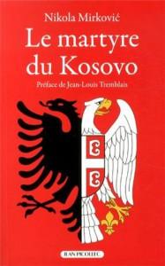Nikola Mirkovic, Le Martyre du Kosovo