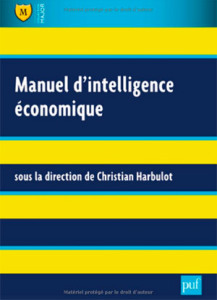 Christian Harbulot (dir.), Manuel d'intelligence économique