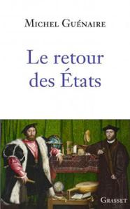 Michel Guénaire, Le Retour des États
