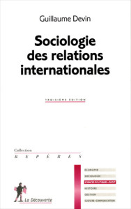 Guillaume Devin, Sociologie des relations internationales