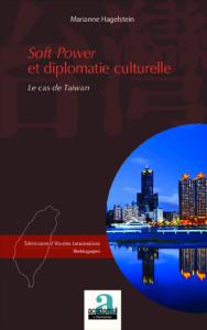 Marianne Hagelstein, Yang Tsu-pao, Soft Power et diplomatie culturelle, le cas de Taïwan