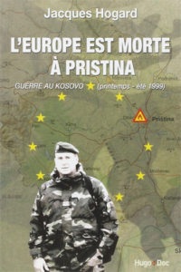 L'Europe est morte à Pristina, de Jacques Hogard