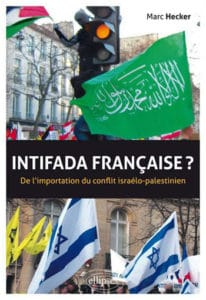 Intifada française ? De l'importation du conflit israélo-palestinien