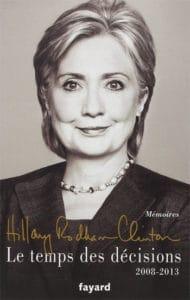 Hillary Clinton, Le temps des décisions