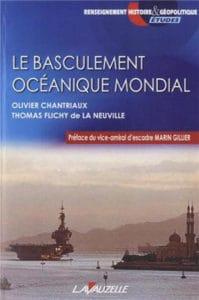 Thomas Flichy de la Neuville, Olivier Chantriaux, Le Basculement océanique mondial