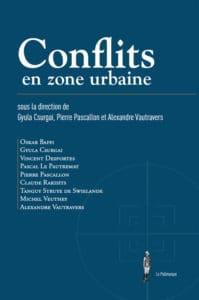 Conflits en zone urbaine (collectif) : la guerre au milieu des populations