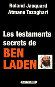 Roland Jacquard, Atmane Tazagarth, Les Testaments secrets de Ben Laden