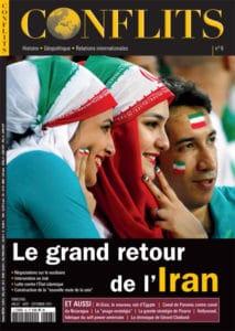 Conflits n°6 : le grand retour de l'Iran