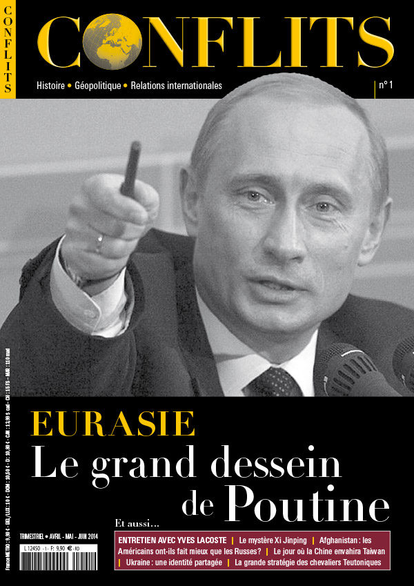 Conflits n°1 : Eurasie, le grand dessein de Poutine