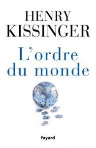 Henry Kissinger, L'ordre du monde