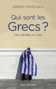 Georges Prévélakis, Qui sont les Grecs ? Une identité en crise