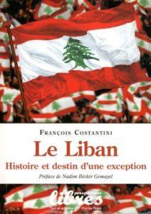 François Costantini, Le Liban : Histoire et destin d'une exception