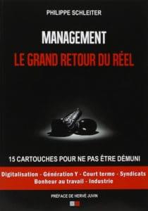 Management Le grand retour du réel, de Philippe Schleiter