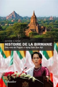 Histoire de la Birmanie, d'Antoine C. Sfeir