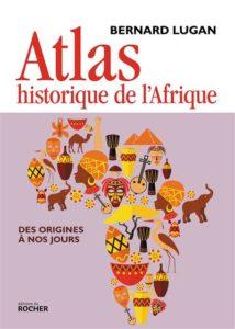 Bernard Lugan, Atlas historique de l'Afrique