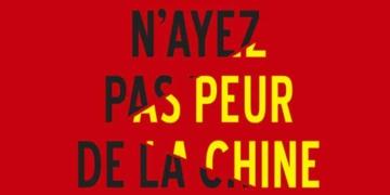 N'ayez pas peur de la Chine, de Philippe Barret