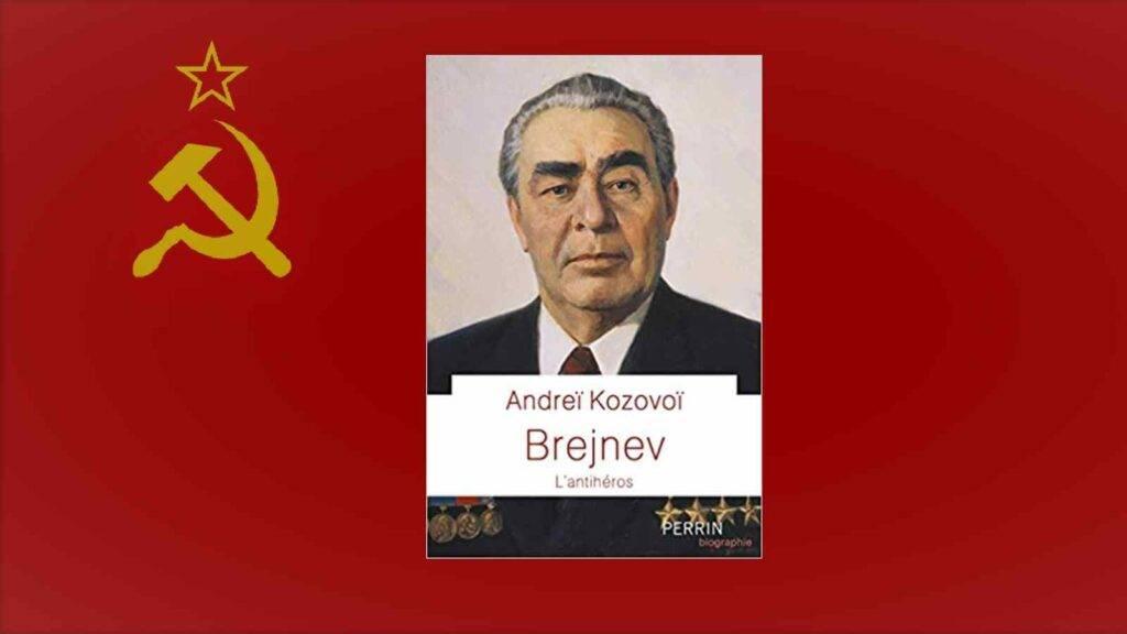 Livre – Brejnev l'antihéros, d'Andreï Kozovoï