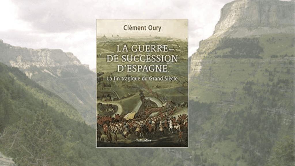 Livre – La guerre de Succession d'Espagne